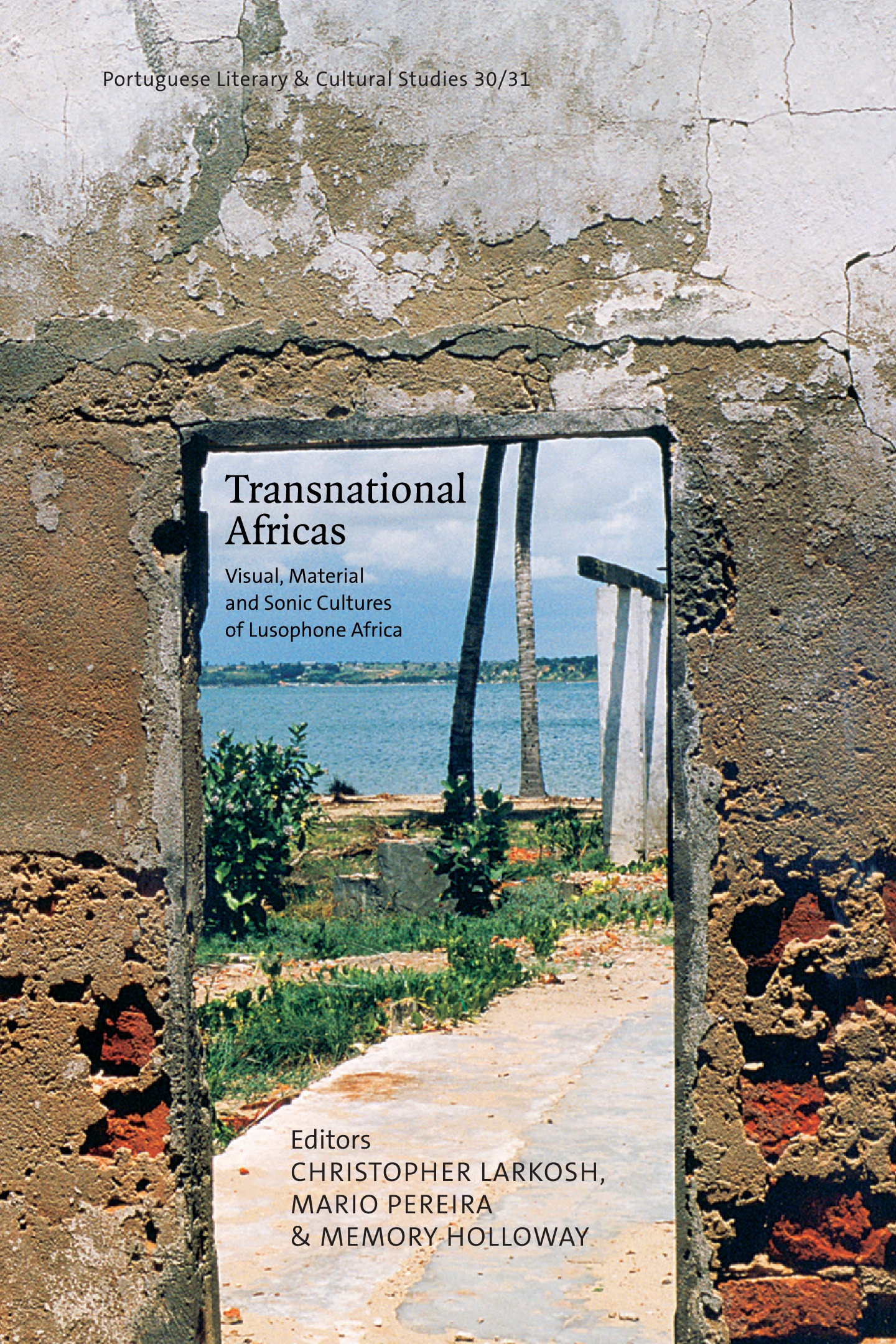 Cover image of PLCS 30/31. Picture of a doorway in a stucco wall with a water view.